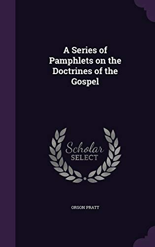 9781359411846: A Series of Pamphlets on the Doctrines of the Gospel