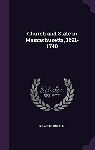 9781359433039: Church and State in Massachusetts, 1691-1740