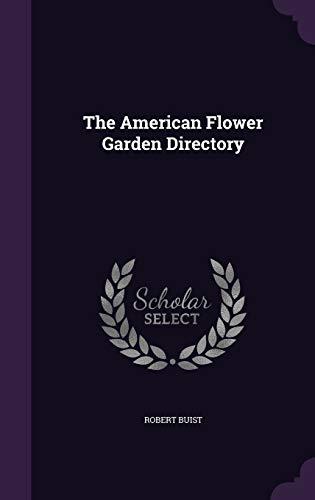 9781359473042: The American Flower Garden Directory