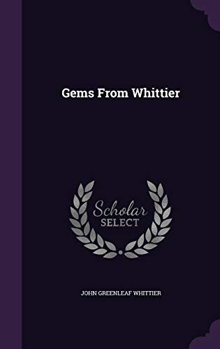 Gems from Whittier (Hardback): John Greenleaf Whittier