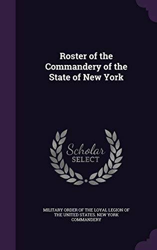 9781359554567: Roster of the Commandery of the State of New York