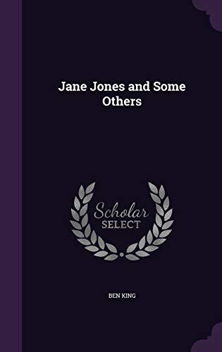Jane Jones and Some Others (Hardback): Ben King