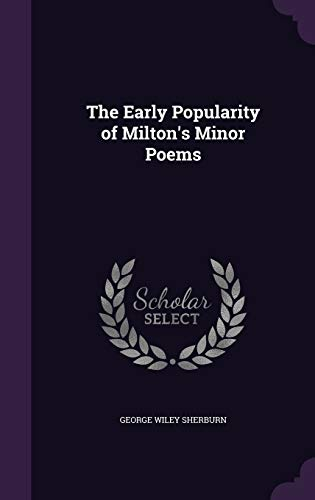 9781359604613: The Early Popularity of Milton's Minor Poems