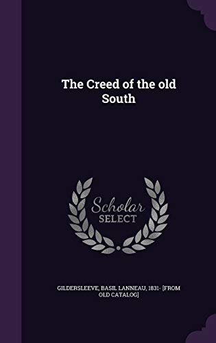 9781359612250: The Creed of the Old South