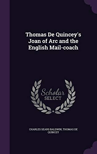 Thomas de Quincey's Joan of Arc and