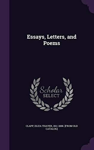 Essays, Letters, and Poems: Palala Press