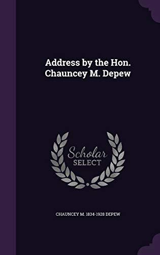 9781359669933: Address by the Hon. Chauncey M. DePew