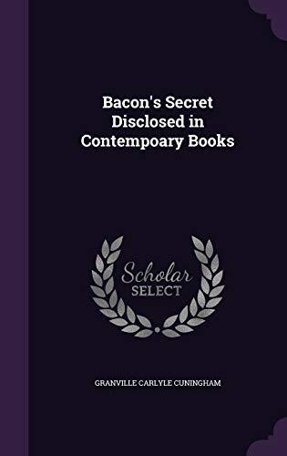 9781359682741: Bacon's Secret Disclosed in Contempoary Books
