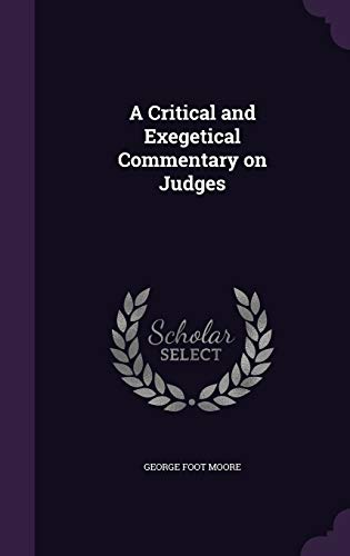 9781359720290: A Critical and Exegetical Commentary on Judges