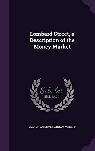 9781359739391: Lombard Street, a Description of the Money Market