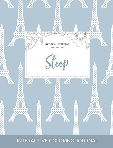 9781359805690: Adult Coloring Journal: Sleep (Nature Illustrations, Eiffel Tower)