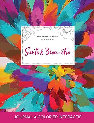 9781359865274: Journal de coloration adulte: Santé & Bien-être (Illustrations de tortues, Salve de couleurs) (French Edition)