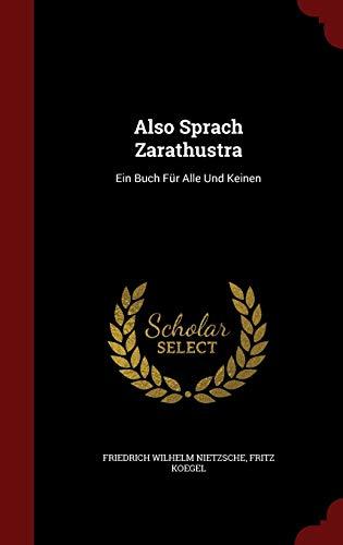 9781359865649: Also Sprach Zarathustra: Ein Buch Fur Alle Und Keinen (German Edition)