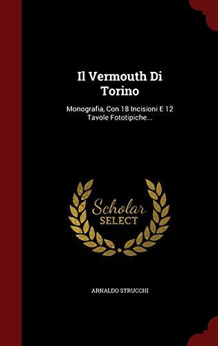 Il Vermouth Di Torino: Arnaldo Strucchi