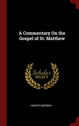 9781359869838: A Commentary On the Gospel of St. Matthew