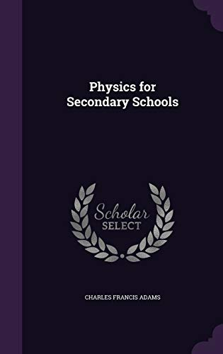 9781359936523: Physics for Secondary Schools