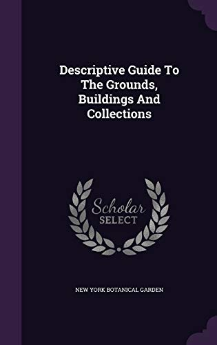 9781359970435: Descriptive Guide to the Grounds, Buildings and Collections