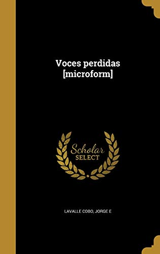 9781360011745: Voces Perdidas [Microform] (Spanish Edition)