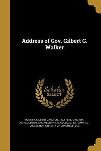 9781360108674: Address of Gov. Gilbert C. Walker