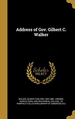 9781360108681: Address of Gov. Gilbert C. Walker