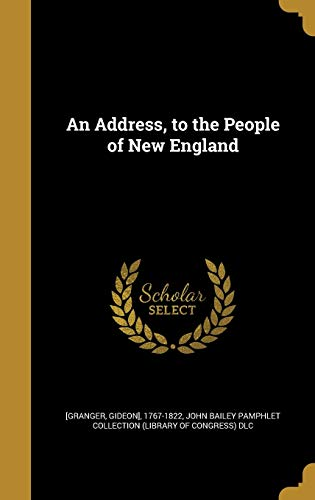 9781360116402: An Address, to the People of New England