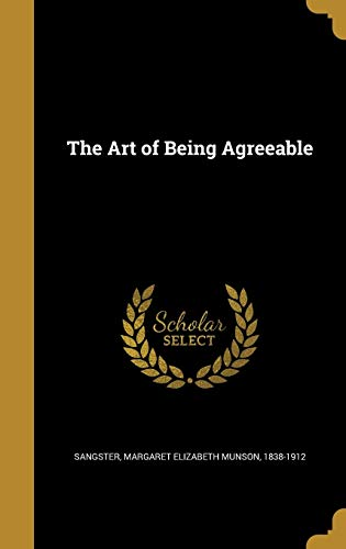 9781360410128: The Art of Being Agreeable