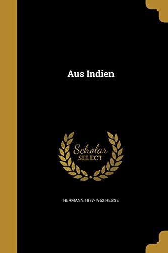 Aus Indien (Paperback): Hermann 1877-1962 Hesse