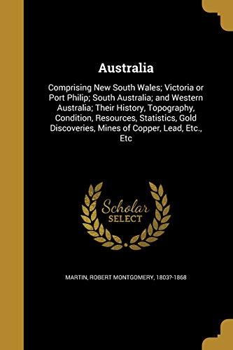 Australia: Comprising New South Wales; Victoria or