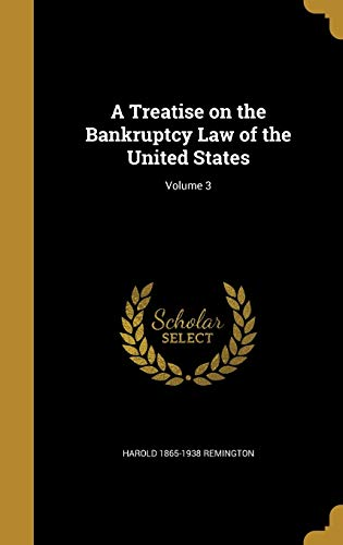 9781360510408: A Treatise on the Bankruptcy Law of the United States; Volume 3