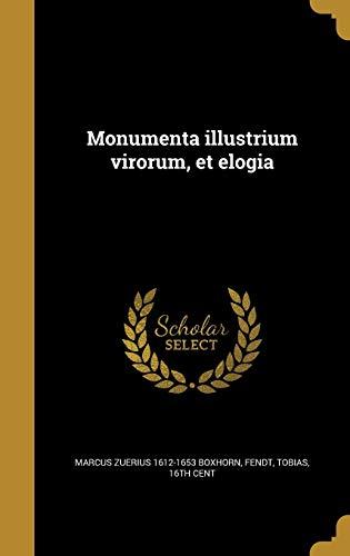 Monumenta Illustrium Virorum, Et Elogia (Hardback): Marcus Zuerius 1612-1653