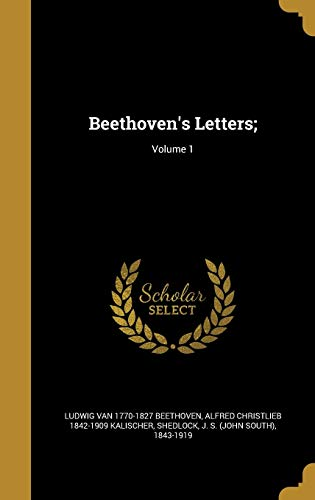 9781360539485: Beethoven's Letters; Volume 1