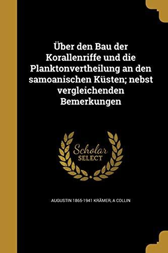 Uber Den Bau Der Korallenriffe Und Die: Augustin 1865-1941 Kramer,