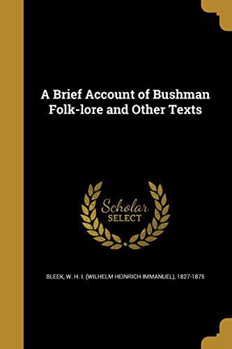 A Brief Account of Bushman Folk-Lore and: Wentworth Press