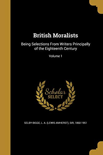 9781361406786: British Moralists: Being Selections from Writers Principally of the Eighteenth Century; Volume 1