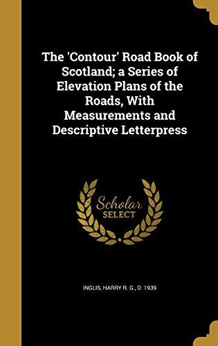 The 'Contour' Road Book of Scotland; A