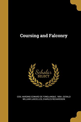 9781361622674: Coursing and Falconry