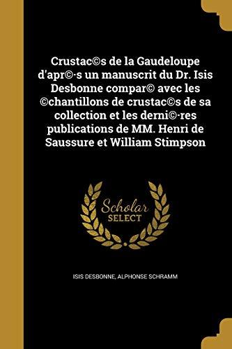 Crustac(c)S de La Gaudeloupe D Apr(c).S Un: Isis Desbonne, Alphonse