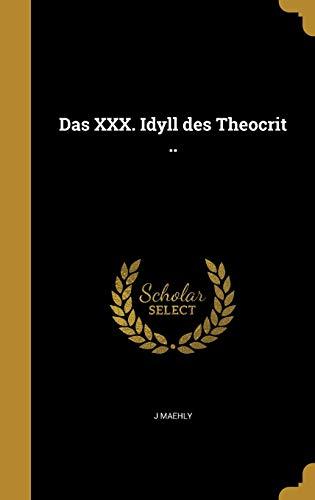 9781361709733: Das XXX. Idyll Des Theocrit .. (German Edition)