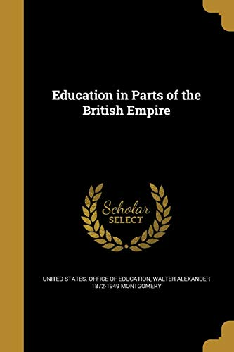 Education in Parts of the British Empire: Walter Alexander 1872-1949