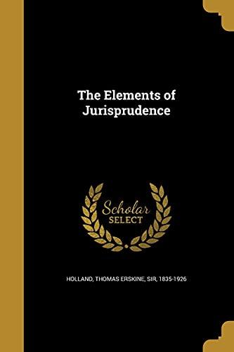 9781362042389: The Elements of Jurisprudence