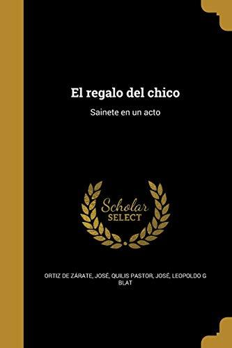9781362092384: SPA-REGALO DEL CHICO