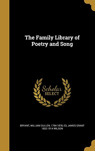 The Family Library of Poetry and Song: James Grant 1832-1914