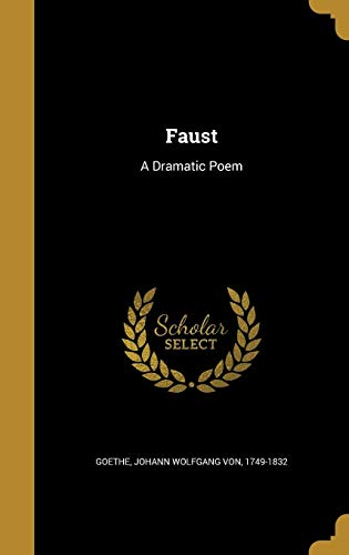 9781362203230: Faust: A Dramatic Poem