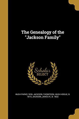 9781362293750: The Genealogy of the Jackson Family