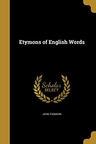 9781362400103: Etymons of English Words