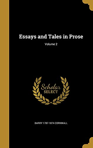 9781362410379: Essays and Tales in Prose; Volume 2