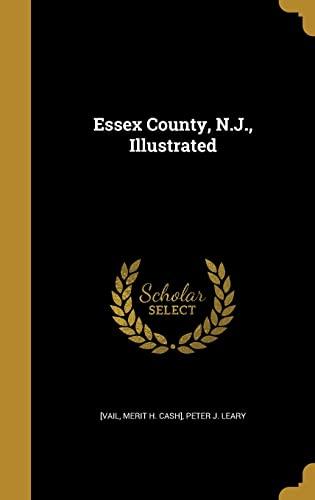 9781362416708: Essex County, N.J., Illustrated