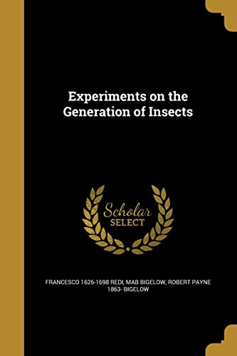 9781362560531: Experiments on the Generation of Insects