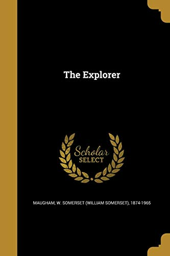 9781362573272: The Explorer
