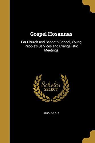 Gospel Hosannas: For Church and Sabbath School,